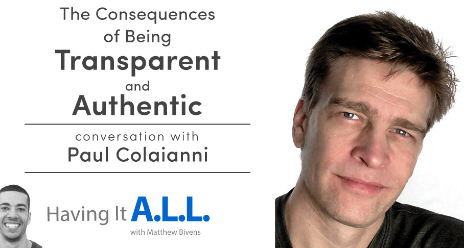 Having It All with Paul Colaianni of The Overwhelmed Brain