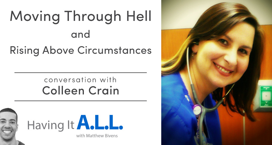 Having it all podcast with Colleen Crain