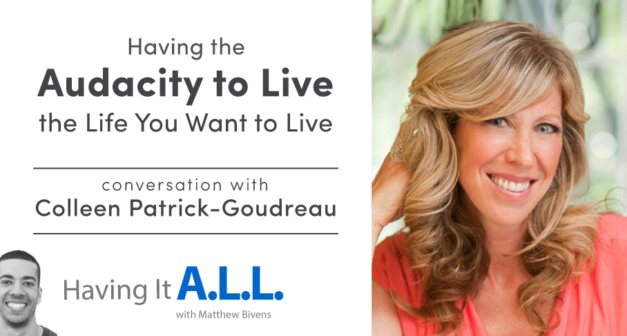 Having It All podcast Colleen Patrick Goudreau