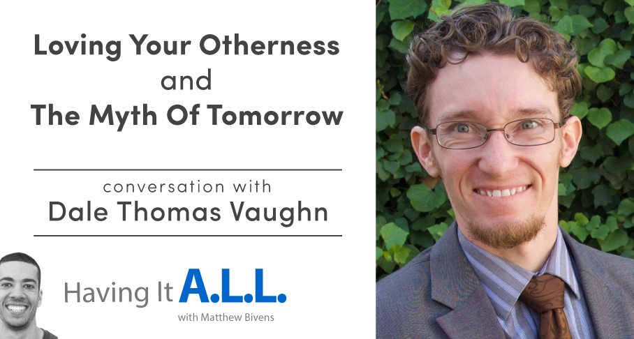 Having it all with Dale Thomas Vaughn