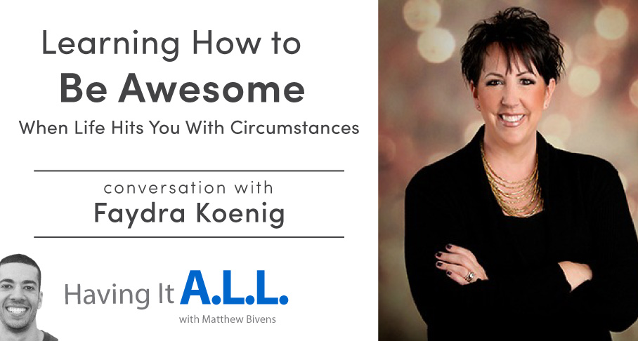 Having it all podcast with Faydra Koenig