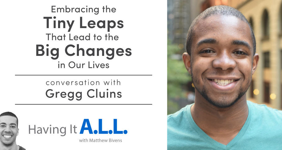 Having it all podcast with Gregg Clunis